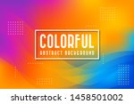abstract colorful background....   Shutterstock .eps vector #1458501002