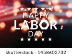 usa labor day background vector ... | Shutterstock .eps vector #1458602732