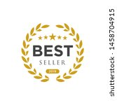 best seller badge logo design.... | Shutterstock .eps vector #1458704915