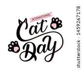 international cat day quote....   Shutterstock .eps vector #1459267178