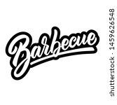 barbecue. lettering phrase on... | Shutterstock .eps vector #1459626548