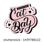 international cat day art sign. ... | Shutterstock .eps vector #1459788122