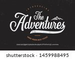 """the adventures"". vintage brush ... | Shutterstock .eps vector #1459988495"