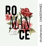 romance slogan with red rose...   Shutterstock .eps vector #1460034482