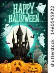 halloween haunted house with... | Shutterstock .eps vector #1460545922