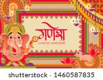 ganesh chaturthi festival with... | Shutterstock .eps vector #1460587835