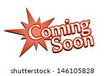 coming soon signs. vector... | Shutterstock .eps vector #146105828