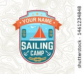 sailing camp patch. vector... | Shutterstock .eps vector #1461234848
