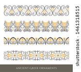 set of decorative ancient greek ...   Shutterstock . vector #1461318515