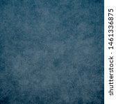blue designed grunge texture....   Shutterstock . vector #1461336875