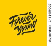 forever young lettering. hand... | Shutterstock .eps vector #1461459002
