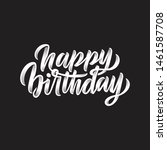 happy birthday custom hand...   Shutterstock .eps vector #1461587708