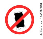 smartphone prohibition sign... | Shutterstock . vector #1461680348