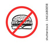 drawn fast food prohibition... | Shutterstock . vector #1461680858
