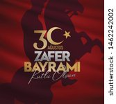 30 august zafer bayrami victory ... | Shutterstock .eps vector #1462242002