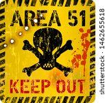 Area Fifty One  Area 51 Sign....