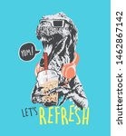 refresh slogan with dinosaur... | Shutterstock .eps vector #1462867142