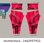 leggings pants vector for gym... | Shutterstock .eps vector #1462957922