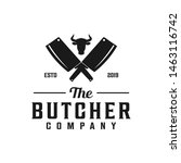 butcher logo with cleaver and... | Shutterstock .eps vector #1463116742