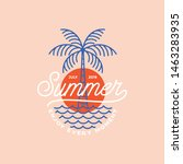 summer vibes logo  poster and... | Shutterstock .eps vector #1463283935