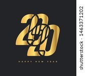 2020 happy new year gold logo.... | Shutterstock .eps vector #1463371202