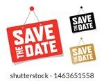 save the date on door sign | Shutterstock .eps vector #1463651558