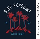surf paradise text with palm... | Shutterstock .eps vector #1463725565