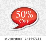speech bubble of 50  off | Shutterstock .eps vector #146447156