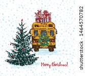 festive christmas card. yellow... | Shutterstock .eps vector #1464570782