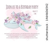 birthday party floral whale... | Shutterstock .eps vector #1464606542