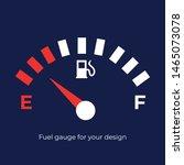 fuel gauge for your design.... | Shutterstock .eps vector #1465073078