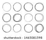 hand drawn circles. round...   Shutterstock . vector #1465081598