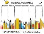 school timetable template for... | Shutterstock .eps vector #1465392662