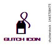 tea bag icon flat. simple... | Shutterstock .eps vector #1465708475
