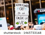 Stock photo french sign at planet earth protest a french sign saying our planet is yelling we take away its 1465733168