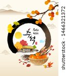 happy thanksgiving day in korea.... | Shutterstock .eps vector #1466321372
