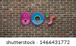 80s party on red brick wall...   Shutterstock . vector #1466431772