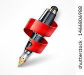 ink pen with red ribbon for... | Shutterstock . vector #1466806988