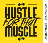 hustle for the muscle gym... | Shutterstock .eps vector #1466932925