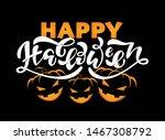 happy halloween   cute hand... | Shutterstock .eps vector #1467308792