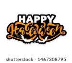 happy halloween   cute hand...   Shutterstock .eps vector #1467308795