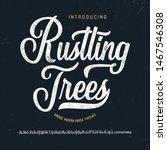 """""""rustling trees"""". vintage brush ...   Shutterstock .eps vector #1467546308"""