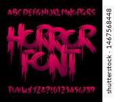 horror alphabet font. uppercase ... | Shutterstock .eps vector #1467568448