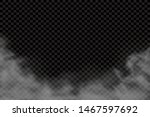 fog or smoke isolated... | Shutterstock .eps vector #1467597692