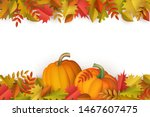 autumn decorative border with... | Shutterstock .eps vector #1467607475