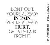 motivation and inspirational...   Shutterstock . vector #1467720218