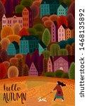 illustration with autumn city.... | Shutterstock .eps vector #1468135892
