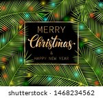 merry christmas and happy new... | Shutterstock .eps vector #1468234562