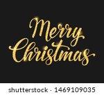 merry christmas gold lettering... | Shutterstock .eps vector #1469109035