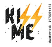 slogan illustration with grunge ... | Shutterstock .eps vector #1470096698